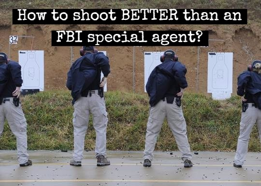 shoot better than FBI qualification
